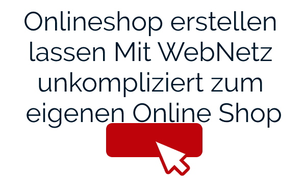 Onlineshop-erstellen-by-WebNetz-Webdesign-Online-Marketing